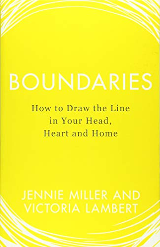 9780008240820: Boundaries: How to Draw the Line in Your Head, Heart and Home