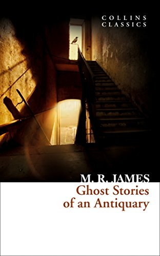 Ghost Stories of an Antiquary (Paperback): M. R. James