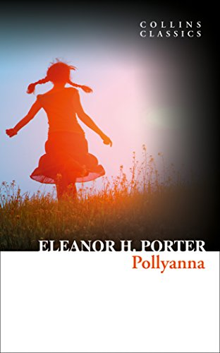 9780008242138: Pollyanna (Collins Classics)