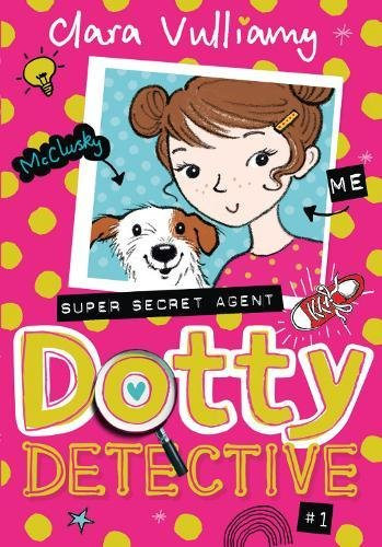9780008243708: Dotty Detective (Dotty Detective, Book 1)