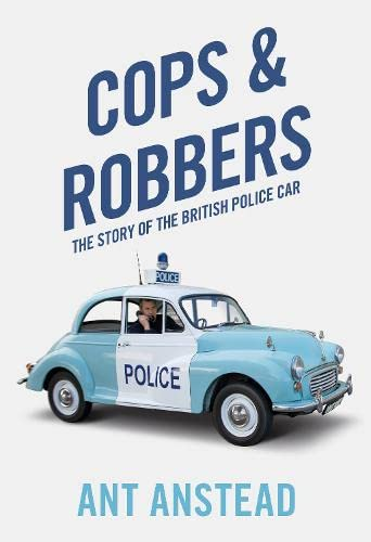 9780008244514: Cops and Robbers: The Story of the British Police Car