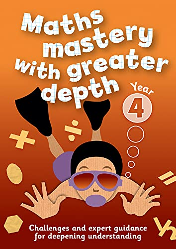 Year 4 Maths Mastery with Greater Depth: Teacher Resources with CD-ROM: Keen Kite Books