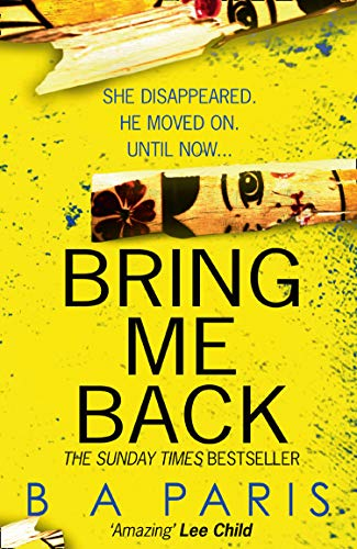 9780008244873: Bring Me Back: The gripping Sunday Times bestseller with a killer twist you won't see coming