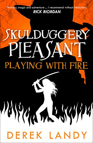 9780008248796: Playing With Fire (Skulduggery Pleasant, Book 2)
