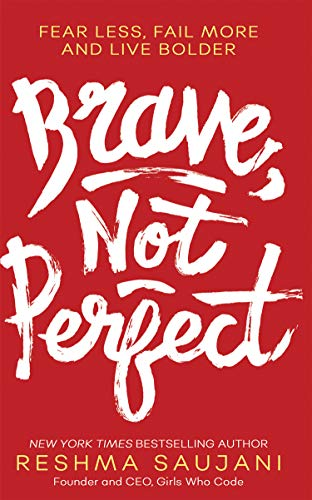 9780008249526: Brave, Not Perfect: An inspiring read for fans of Lean In by Sheryl Sandberg