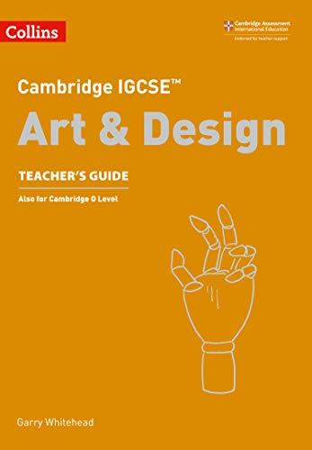 Cambridge IGCSE (TM) Art and Design Teacher's Guide (Collins Cambridge IGCSE (TM))
