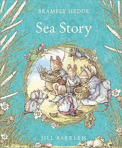 9780008252670: Sea Story (Brambly Hedge)