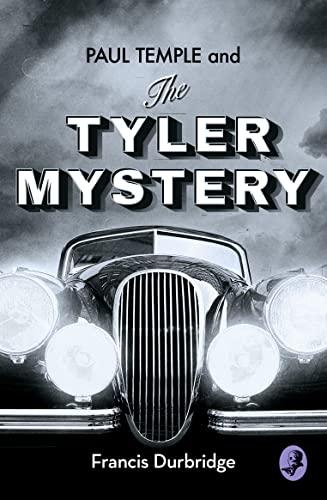 9780008252908: Paul Temple and the Tyler Mystery (A Paul Temple Mystery)