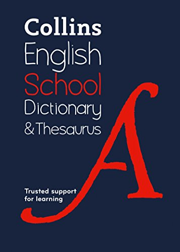 9780008257958: Collins School Dictionary & Thesaurus: Trusted Support for Learning