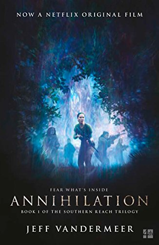 9780008263348: ANNIHILATION: The thrilling book behind the most anticipated film of 2018 (Southern Reach Trilogy 1)