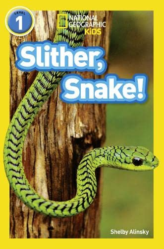 9780008266561: Slither, Snake! (National Geographic Readers)