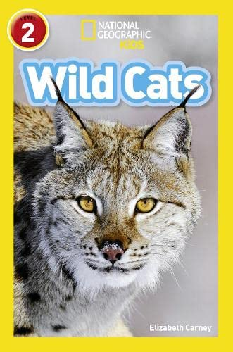9780008266585: Wild Cats: Level 2 (National Geographic Readers)