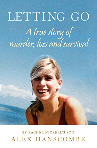 9780008267162: Letting Go: A true story of murder, loss and survival by Rachel Nickell's son