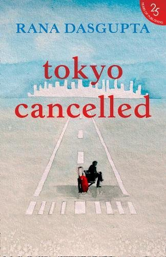 9780008268961: Tokyo Cancelled