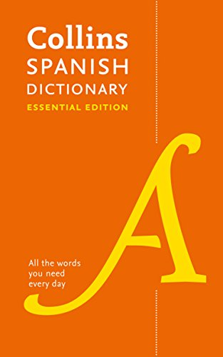 9780008270735: Collins Spanish Dictionary Essential edition: 60,000 translations for everyday use