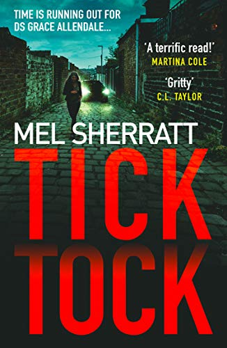 9780008271077: Tick Tock: The gripping new crime thriller from the million-copy bestseller: Book 2 (DS Grace Allendale)