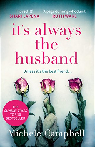 9780008271121: It's Always the Husband: The Sunday Times bestselling thriller for fans of THE MARRIAGE PACT