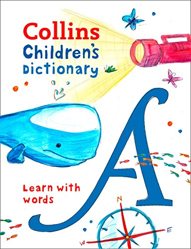 9780008271176: Children's Dictionary: Illustrated dictionary for ages 7+ (Collins Children's Dictionaries)