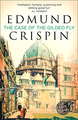 9780008275150: THE CASE OF THE GILDED FLY: A Gervase Fen Mystery (Gervase Fen Mystery 1)