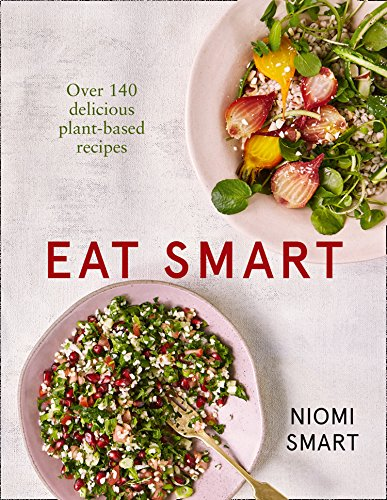 9780008276485: Eat Smart – Over 140 Delicious Plant-Based Recipes
