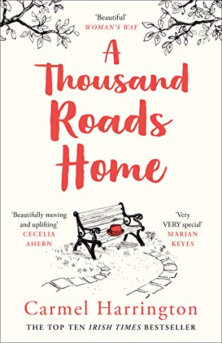 9780008276614: A Thousand Roads Home (Uplifting and Gripping Novel from the Irish Times Bestseller)