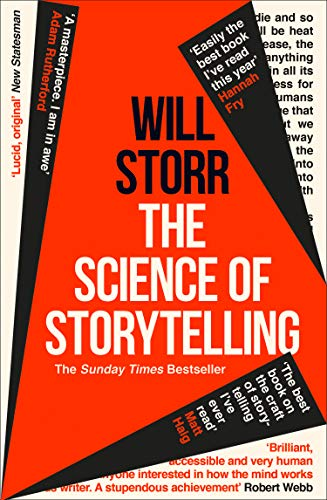 9780008276973: The Science of Storytelling: Why Stories Make Us Human, and How to Tell Them Better