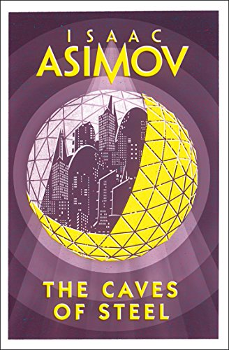 9780008277765: THE CAVES OF STEEL