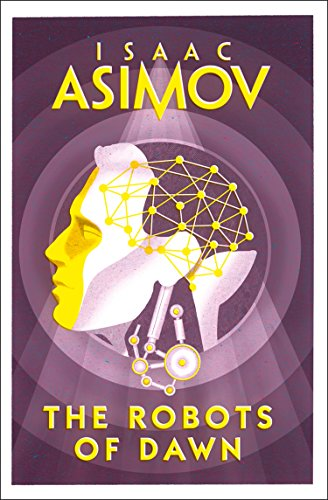 9780008277789: The Robots of Dawn