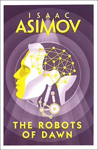 9780008277789: Robots of Dawn