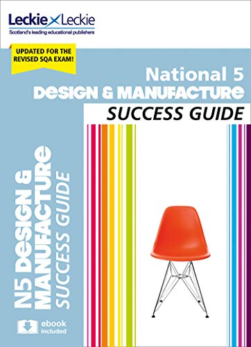 9780008281946: National 5 Design and Manufacture Success Guide: Revise for SQA Exams (Leckie N5 Revision)