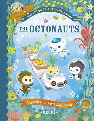 9780008283308: The Octonauts Explore the Great Big Ocean: With Glow-in-the-Dark Surprise