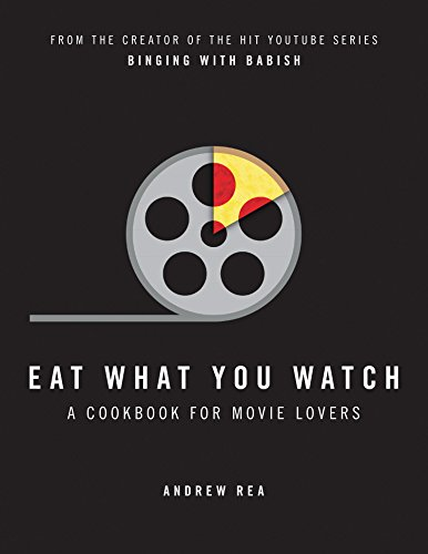 9780008283650: Eat What You Watch: A Cookbook for Movie Lovers