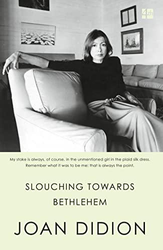 Slouching Towards Bethlehem (Paperback): Joan Didion