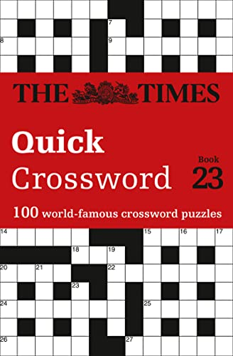 9780008285388: The Times Quick Crossword Book 23: 100 General Knowledge Puzzles from The Times 2 (Times Mind Games)