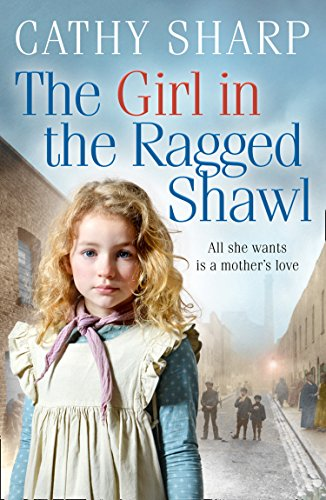 9780008286651: The Girl in the Ragged Shawl: Book 1 (The Children of the Workhouse)