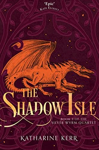 9780008287580: The Shadow Isle: Book 3 (The Silver Wyrm)