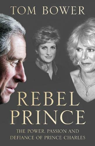 Rebel Prince: Bower, Tom