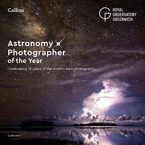 9780008295745: Astronomy Photographer of the Year: Collection 7: Celebrating 10 years of the world's best photography