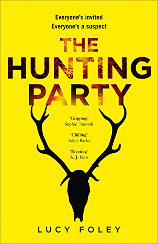 9780008297114: The Hunting Party: The Gripping, Bestselling Crime Thriller