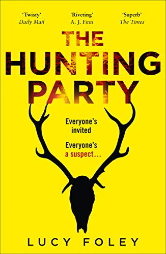 9780008297152: The Hunting Party: The Gripping, Bestselling Crime Thriller