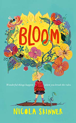 9780008297381: Bloom: Sorrel Fallowfield is growing up – in a REALLY surprising way . . .