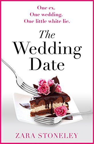9780008301033: The Wedding Date: The laugh out loud romantic comedy of the year!
