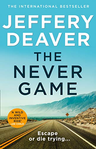 9780008303723: The Never Game: The most mysterious and riveting new thriller of 2019 from the No.1 Sunday Times bestselling author of The Bone Collector. (Colter ... new thriller from the No.1 bestselling author