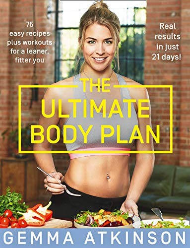 9780008309299: The Ultimate Body Plan: 75 easy recipes plus workouts for a leaner, fitter you