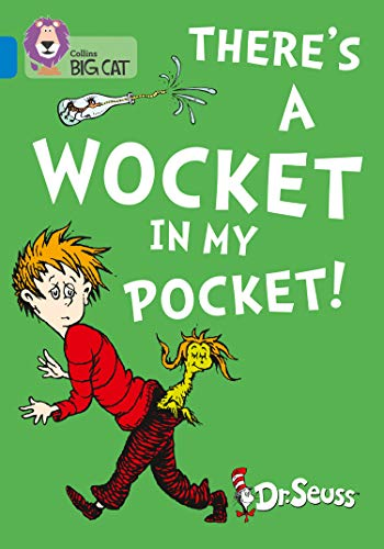 There's a Wocket in my Pocket: Band: Dr. Seuss