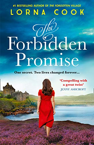 9780008321888: The Forbidden Promise: A tale of secrets and romance, the latest historical fiction novel from the No.1 bestselling author of books like The Forgotten Village