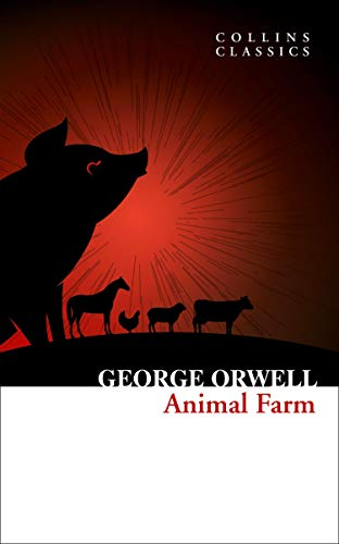 9780008322052: Animal Farm: The Internationally Best selling Classic from the Author of 1984 (Collins Classics)