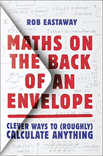 9780008324582: Maths on the Back of an Envelope: Clever ways to (roughly) calculate anything