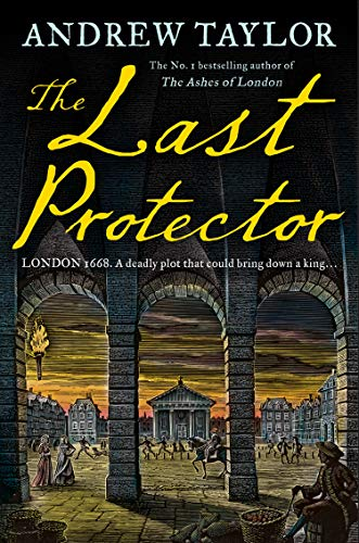 9780008325510: The Last Protector: from the No 1 Sunday Times bestselling author comes the latest historical crime thriller: Book 4 (James Marwood & Cat Lovett)