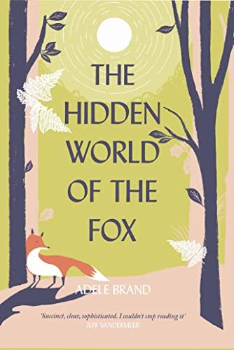 9780008327286: The Hidden World of the Fox